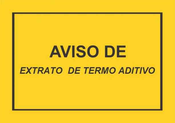 EXTRATO DE TERMO ADITIVO DE CONTRATO  PREGÃO PRESENCIAL N.º 018/2017
