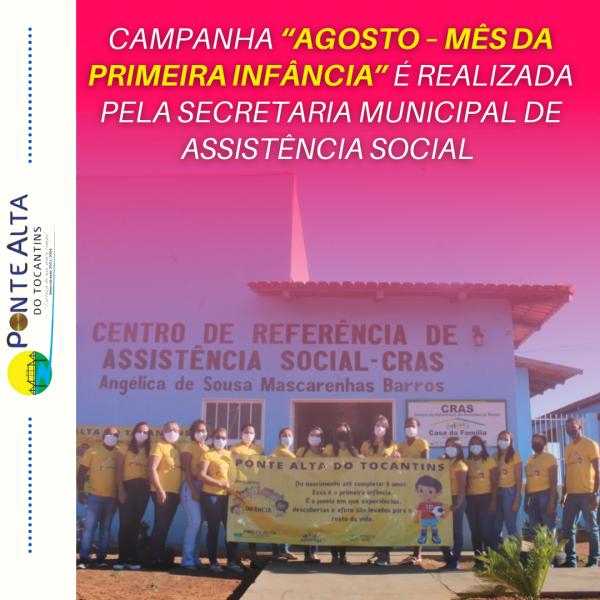"""Campanha """"Agosto – Mês da Primeira Infância"""" é realizada pela Secretaria Municipal de Assistência Social"""