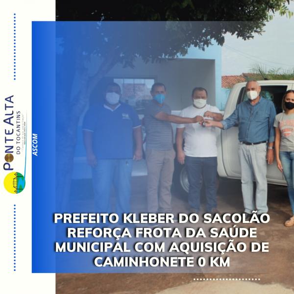 Prefeito Kleber do Sacolão reforça frota da Saúde Municipal com aquisição de caminhonete 0 km