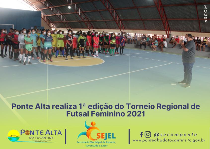 Ponte Alta realiza 1ª edição do Torneio Regional de Futsal Feminino 2021