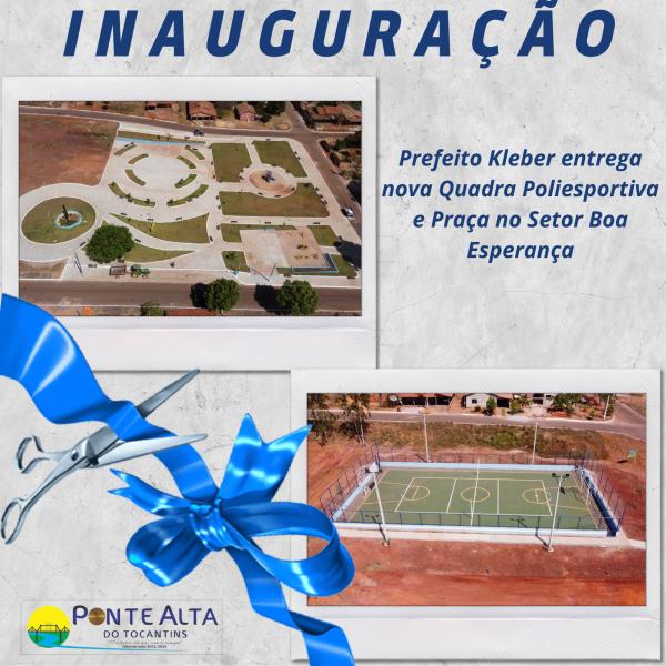 Prefeito Kleber entrega nova Quadra Poliesportiva e Praça no Setor Boa Esperança