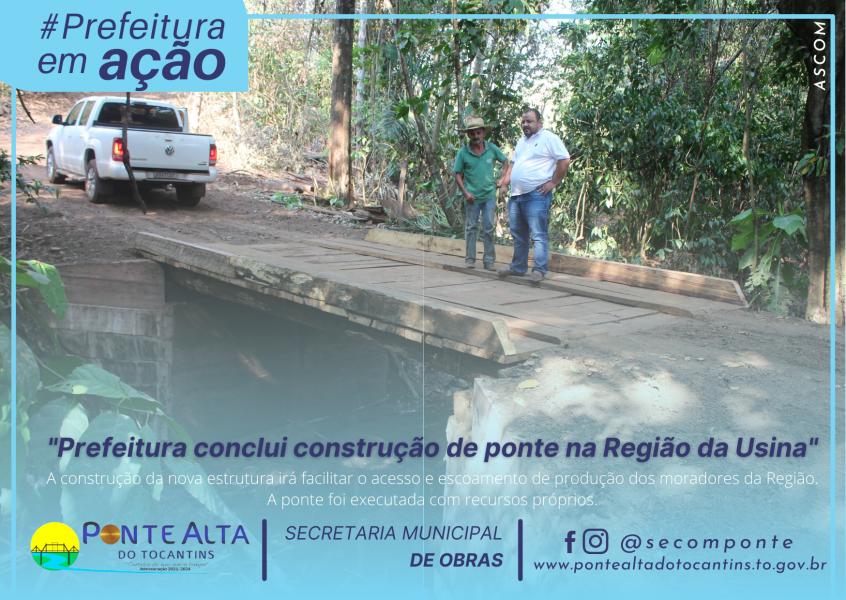 Prefeitura conclui construção de ponte na Região da Usina