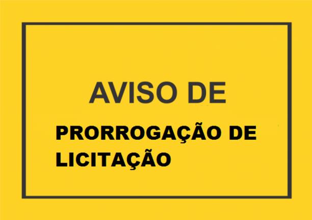 """Aviso de prorrogação de Licitação """"Sine Die""""  do Pregão Presencial N° 005/2018 – SRP"""