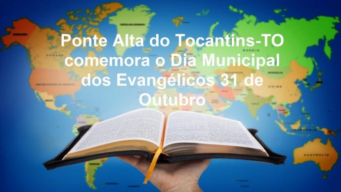 Ponte Alta do Tocantins-TO comemora o Dia Municipal dos Evangélicos