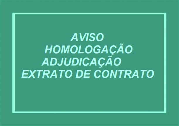 AVISO DE HOMOLOGAÇÃO E ADJUDICAÇÃO E EXTRATO DE CONTRATO INEXIGIBILIDADE DE LICITAÇÃO N.º 001/2018