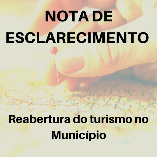 NOTA DE ESCLARECIMENTO - Reabertura do turismo no Município